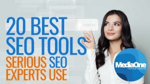 20 Best SEO Tool Serious SEO Experts Use