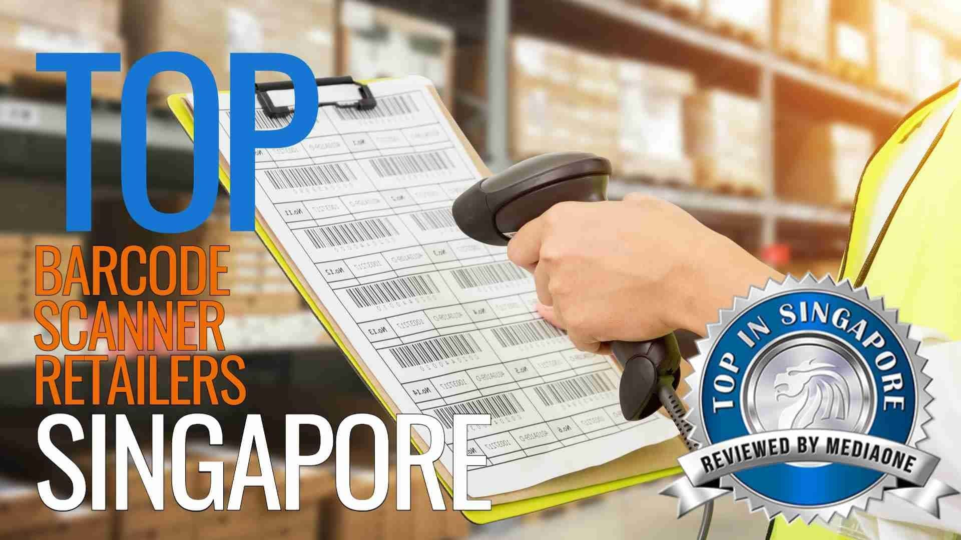 Top Barcode Scanner Retailers in Singapore