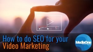 How to do SEO for your Video Marketing