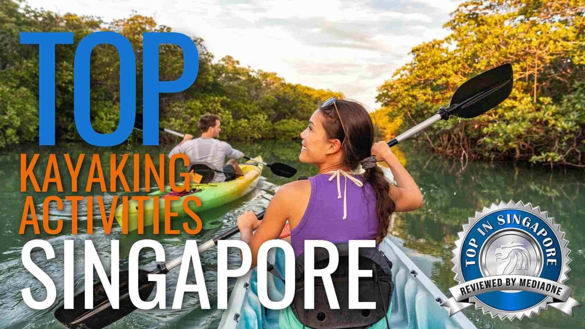 Top Kayaking Activities In Singapore (1)