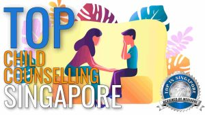 top-child-counselling-in-singapore-2