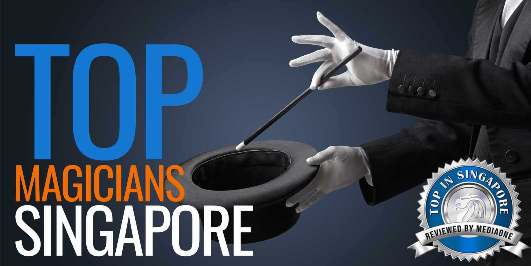 Top Magicians in Singapore 1