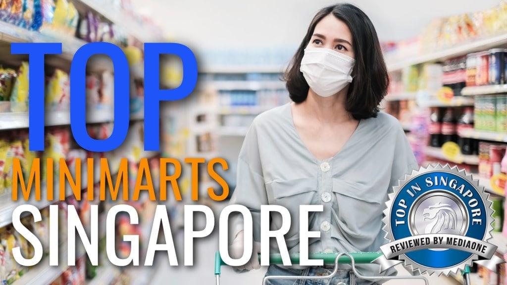 Top Minimarts in Singapore