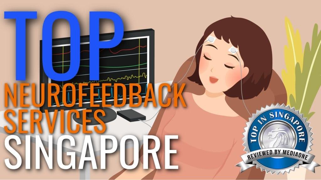 Top Neurofeedback Services in Singapore