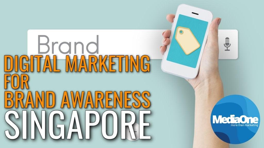using-digital-marketing-for-brand-awareness-in-singapore-2