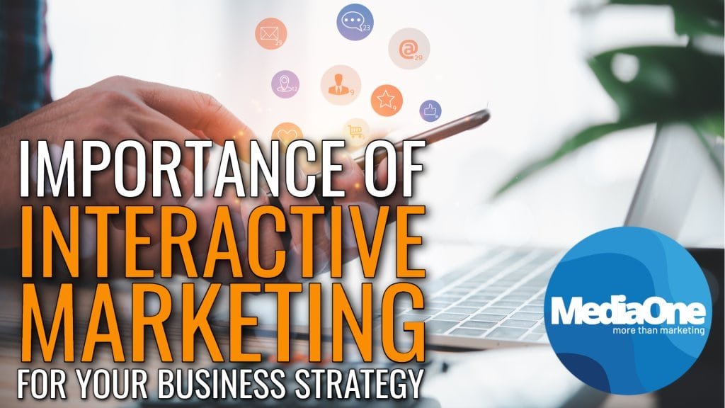 importance-of-interactive-marketing-for-your-business-strategy