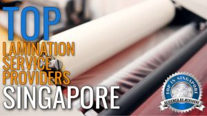 top-lamination-service-providers-in-singapore-3