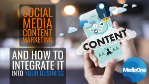 what-is-social-media-content-marketing-and-how-to-integrate-it-into-your-business